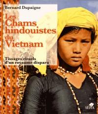 Chams Hindouistes du Vietnam (les)