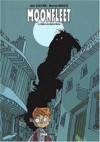 Moonfleet, tome 1 : L'Ombre de Barbe-Noire