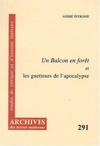 Un Balcon en forêt et les guetteurs de l'apocalypse