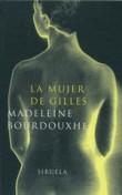 La mujer de Gilles/ The wife of Gilles