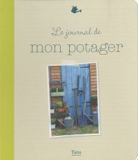 JOURNAL DE MON POTAGER