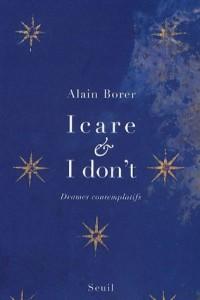 Icare et I don't : Drames contemplatifs