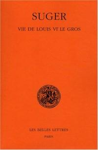 Vie de Louis le Gros