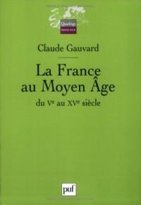 La France du Moyen Âge, du Ve au XVe siècle