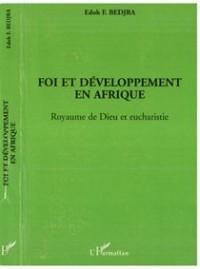 Foi et Developpement en Afrique Royaume de Dieu et Euc