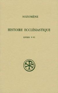 Histoire ecclésiastique : Livres V-VI