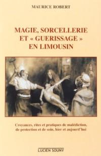 Magie, Sorcellerie et Guerissage en Limousin