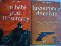 lot 2 livres ira levin : la couronne de cuivre - un bébé pour rosemary