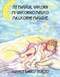 My Magical Unicorn Mi Unicornio Mgico Ma Licorne Magique