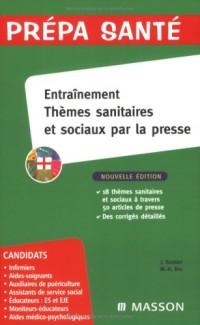 Entraînement : Thèmes sanitaires et sociaux par la presse