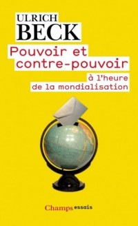Pouvoir et contre-pouvoir à l'ère de la mondialisation