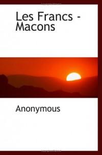 Les Francs -Macons