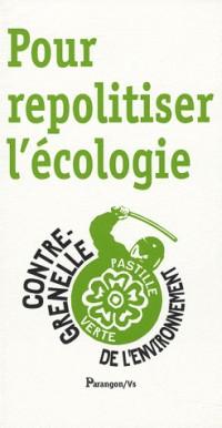 Pour repolitiser l'écologie