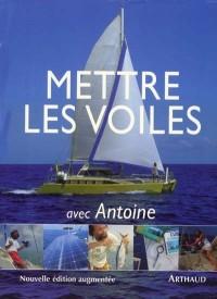 Mettre les voiles avec Antoine
