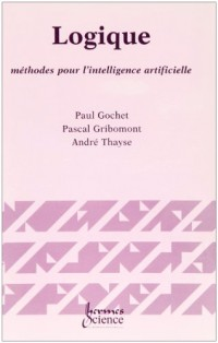 Logique methodes pour l'intelligence artificielle volume 3