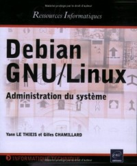 Debian GNU/Linux - Administration du système