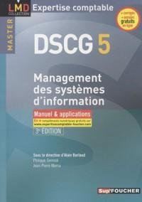 Management des systèmes d'information DSCG 5 : Manuel et applications