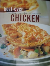 Best-ever Chicken: exciting recipes for every occassion