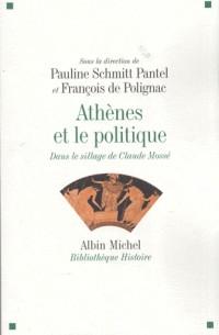Athènes et le politique : Dans le sillage de Claude Mossé