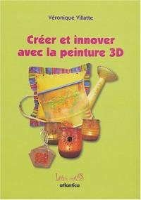 Créer et innover avec la peinture 3D