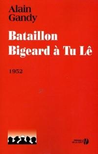 Bataillon Bigeard à Tu Lê