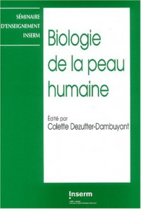 Biologie de la peau humaine