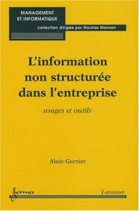 L'information non structurée dans l'entreprise : Usages et outils