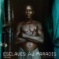 Esclaves au paradis (1CD audio)