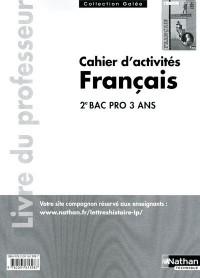 Français Deuxième Bac Pro (Galee) Professeur 2011