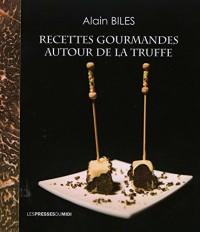 Recettes gourmandes autour de la truffe