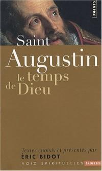 Saint Augustin : Le temps de Dieu