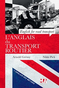L ANGLAIS DU TRANSPORT ROUTIER