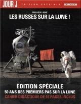 Jour J 01. Edition spéciale - Les Russes sur la Lune !