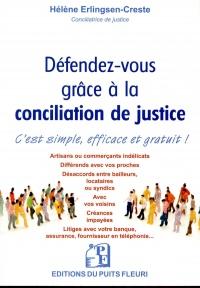 Défendez-vous grâce à la conciliation de justice: C'est simple, efficace et gratuit !