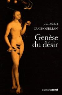 Genèse du désir