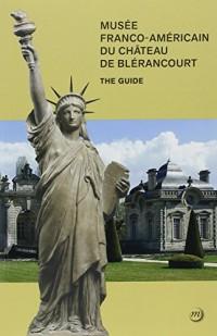 Guide du Musée franco-américain de Blérancourt