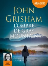 L'Ombre de Gray mountain: Livre audio 2CD MP3 [Livre audio]