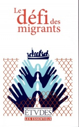 Les Essentiels Etudes - Le défi des migrants