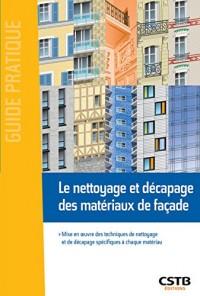 Le nettoyage et décapage des matériaux de façade