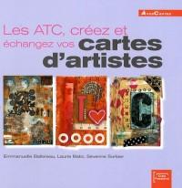 Les ATC, créez et échangez vos cartes d'artistes (ancien prix éditeur 15 euros)
