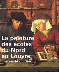 La peinture des écoles du Nord au Louvre : Une visite guidée