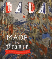 Made in France ! les Maitres de la Peinture Française (Dada N 203)