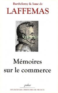 Mémoires sur le commerce