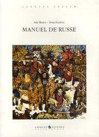 Manuel de russe : Avec les Corrigés des exercices (4CD audio)
