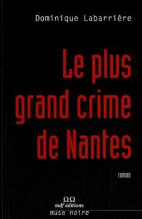 Le plus grand crime de Nantes