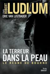 La terreur dans la peau: Le règne de Bourne