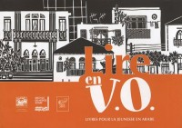Lire en VO : Livres pour la jeunesse en arabe