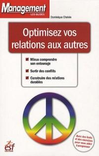 Optimisez vos relations aux autres