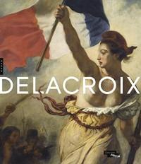 Delacroix (1798-1863) Catalogue de l'exposition