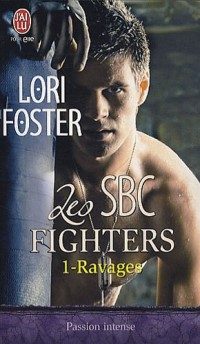 Les SBC fighters, Tome 1 : Ravages